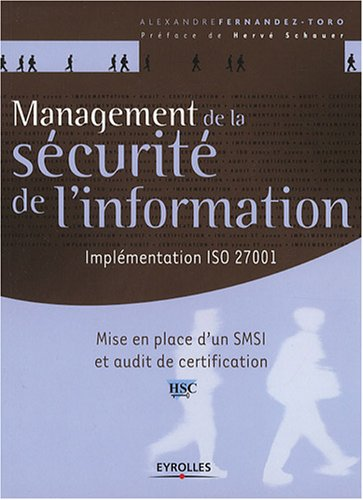Management de la scurit de l'information : Implmentation ISO 27001, Mise en place d'un SMSI et audit de certification