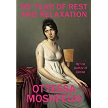 My Year of Rest and Relaxation (English Edition)