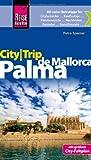 Reise Know-How CityTrip Palma de Mallorca: Reiseführer mit Faltplan - Petra Sparrer