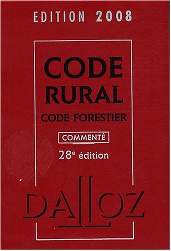 Code rural Code forestier : Commenté