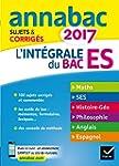 Annales Annabac 2017 L'int�grale Bac...