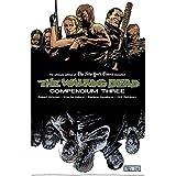 The Walking Dead Compendium Volume 3 (Walking Dead Compendium Tp)