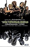 The Walking Dead Compendium Volume 3 (Walking Dead Compendium Tp)