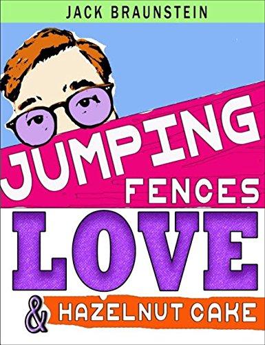 Jumping Fences, Love and Hazelnut Cake (English Edition)