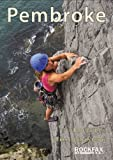 Pembroke: Rock Climbing Guide (Rockfax Climbing Guide)