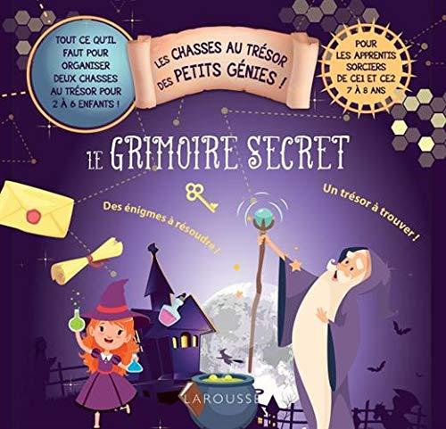 Les chasses au trésor des petits génies - Le grimoire secret par  (Relié - Apr 17, 2019)