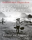 La Colline des Anges : Retour au Vietnam...