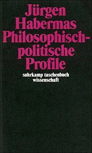 Philosophisch-politische Profile (suhrkamp taschenbuch wissenschaft)