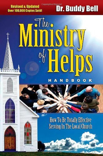 Ministry of Helps Handbook by Buddy Bell (1990-09-01)