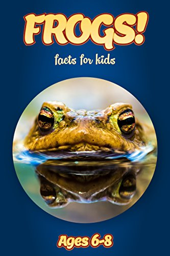 facts-about-frogs-for-kids-ages-6-8-amazing-animal-facts-with-large-size-pictures-clouducated-blue-s