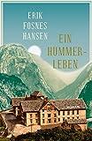 Ein Hummerleben: Roman von Erik Fosnes Hansen