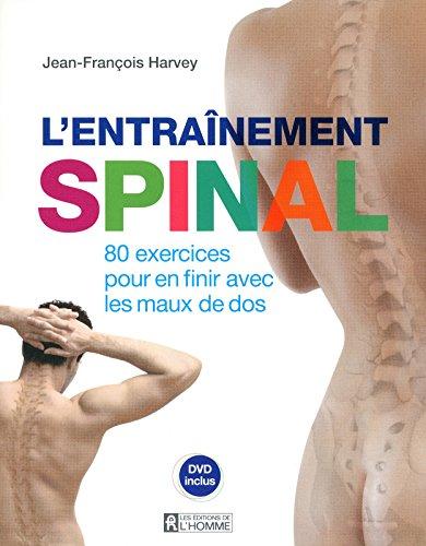 L'ENTRAINEMENT SPINAL + DVD INCLUS