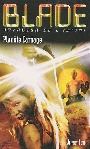 Blade 192 Planète Carnage