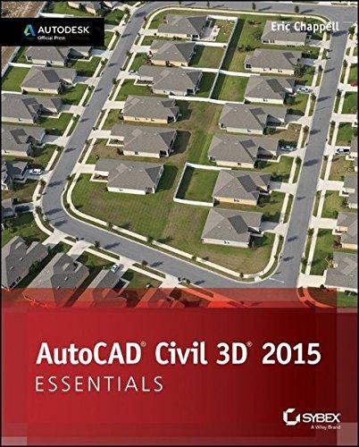 Preisvergleich Produktbild AutoCAD Civil 3D 2015 Essentials: Autodesk Official Press