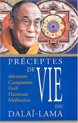 Préceptes de vie du Dalaï-Lama