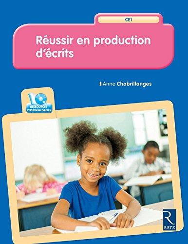 Russir en production d'crits CE1 (+ CD-Rom)