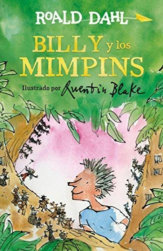 Billy y los mimpins (Colección Alfaguara Clásicos) por Roald Dahl