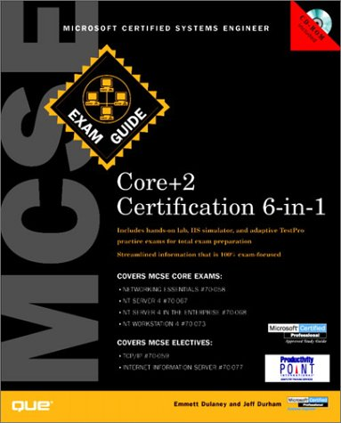 MCSE Core+2 Certification Exam Guide 6-in-1 por Emmett Dulaney