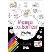 200 stickers à colorier Messages: Petits messages 100 % bonheur