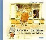 Les questions de Célestine   Vincent, Gabrielle (1928-2000). Auteur