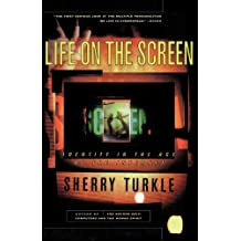 Life on the Screen: Identity in the Age of the Internet (English Edition)