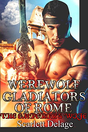 werewolf-gladiators-of-rome-the-emperors-wife-english-edition