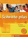 Schritte plus 4: Deutsch als Fremdsprache / Kursbuch + Arbeitsbuch mit Audio-CD zum Arbeitsbuch und interaktiven Übungen