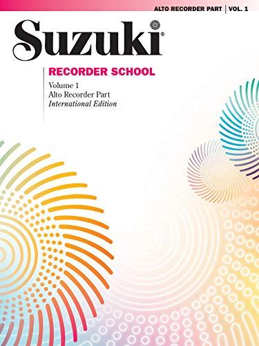 Suzuki Recorder School (Alto Recorder) Recorder Part, Volume 1 (Focus)