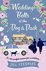 Wedding Bells at the Dog & Duck: The perfect springtime romantic read (The Dog and Duck Series)