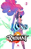 Radiant, Tome 3 :