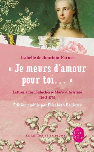 Je meurs d'amour pour toi par Isabelle de Bourbon-Parme