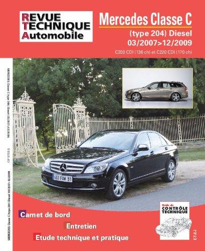 revue technique B753 : Mercedes Classe C – 2.2 Dci(135 et 170)03/2007>12/2009
