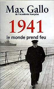 """Afficher """"1941, le monde prend feu"""""""