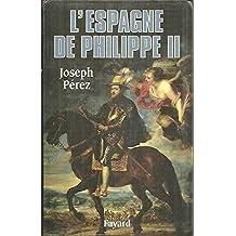 L'ESPAGNE DE PHILIPPE II.