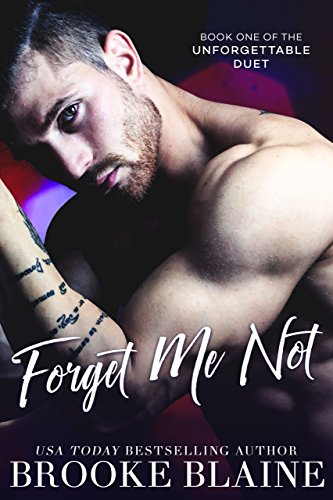 Forget Me Not (The Unforgettable Duet Book 1) (English Edition)