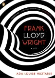 Frank Lloyd Wright: A Life (Penguin Lives)