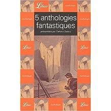 5 anthologies fantastiques Coffret 5 volumes