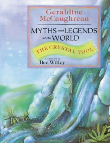 The crystal pool : myths and legends around the world