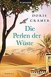 Die Perlen der Wüste: Roman (Marokko-Saga, Band 2) - Doris Cramer