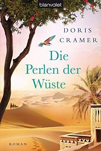 Die Perlen der Wüste: Roman (Marokko-Saga, Band 2) -