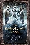 The Shadowhunter's Codex (The Mortal Instruments) von Cassandra Clare