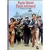 Paris libéré, Paris retrouvé