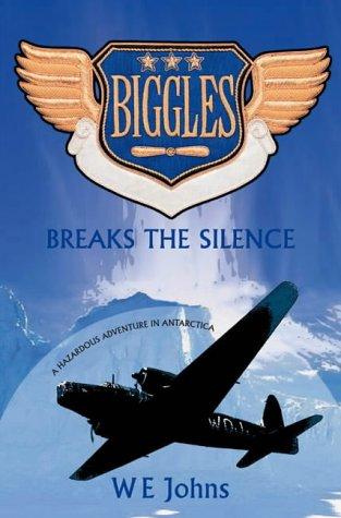 Biggles breaks the silence
