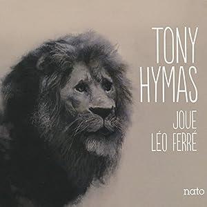 "Afficher ""Tony Hymas joue Léo Ferré"""