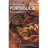 Cuisines of Portuguese Encounters by Cherie Y. Hamilton (2007) Hardcover
