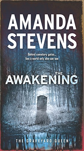 The Awakening: A Paranormal Romance Novel (The Graveyard Queen Book 7) (English Edition)