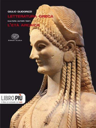Letteratura greca. Per le Scuole superiori. Con espansione online: 1