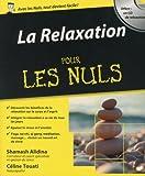 La Relaxation Pour les Nuls + CD