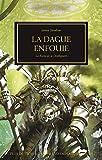 The Horus Heresy - La dague enfouie : La ruine de la deathguard