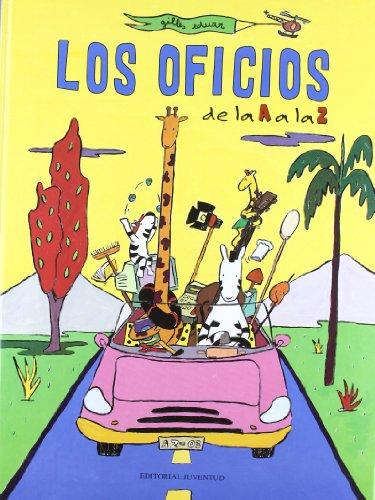 Los oficios de la A a la Z (Conocer Y Aprender / Know and Learn) por Guilles Eduar